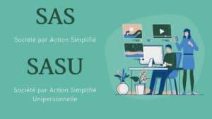 Forme juridique d'entreprise SASU SAS